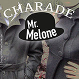 Mr. Melone, Charade, Cover