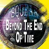 Squear, Beyond The End Of Time, CD, MP3