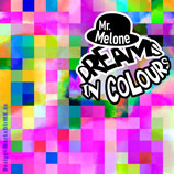 Electro, House, Techno, Electronica, Musik, Frankfurt, KUGKmusique, Mr. Melone, Dreams In Colors, Kurt Kreft