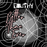 GOUTHY, Better Than Ever, Cover