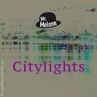 Mr. Melone, Citylights, Kurt Kreft, Cover
