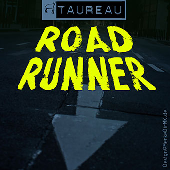Musik Frankfurt, TAUREAU, Road Runner, Cover, Kurt Kreft
