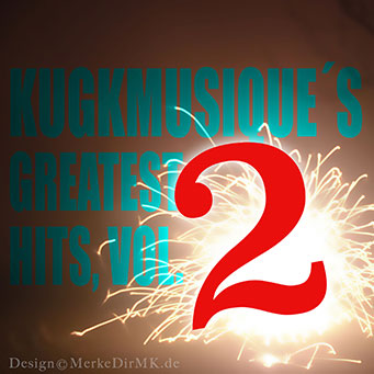 MP3 CD Compilation, VARIOUS ARTISTS, Kugkmusique's Greatest Hits, Vol. 2, Kurt Kreft, Cover