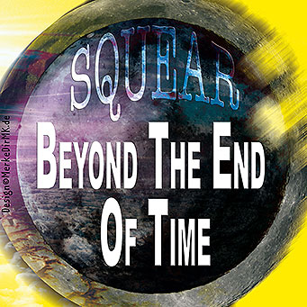 SQUEAR, Beyond The End Of Time, Sebastian Voigt, Cover