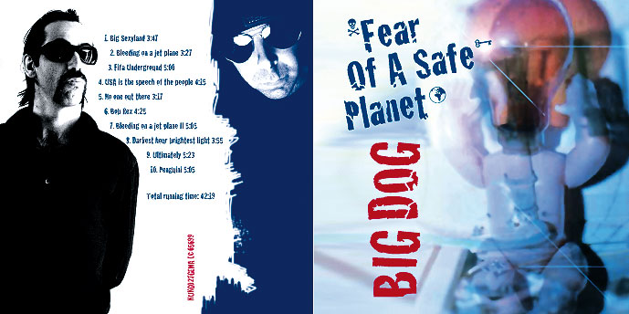 BIG DOG 4000000, Fear Of A Safe Planet, Cover