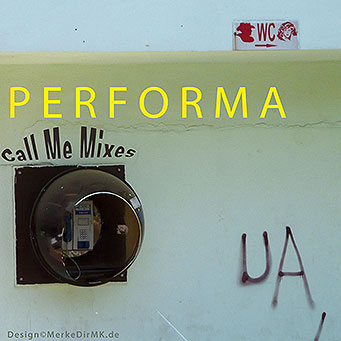 PERFORMA, Call Me Mixes, Kurt Kreft, Cover