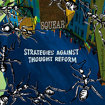SQUEAR, Strategie Against Tought Reform, Sebastian Voigt, Cover