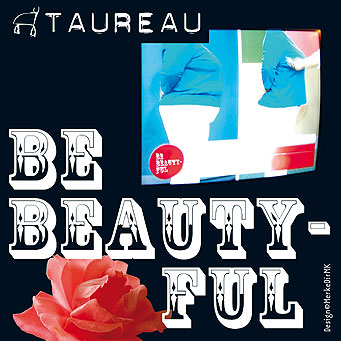 TAUREAU, Be Beauty-Ful, Kurt Kreft, Cover