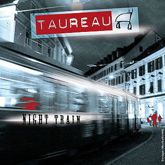 TAUREAU, Night Train, Kurt Kreft, Cover
