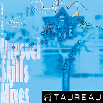 TAUREAU, Unusual Skills Mixes, Kurt Kreft, Cover